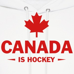 CANADA IS HOCKEY Hoodies - Men's Hoodie