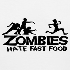 Zombies Hate Fast Food Women's T-Shirts