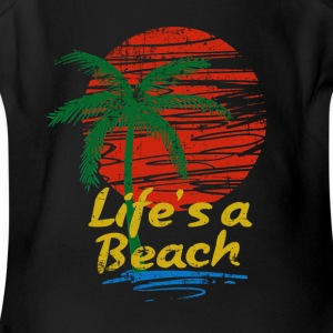 Life's a Beach - Short Sleeve Baby Bodysuit