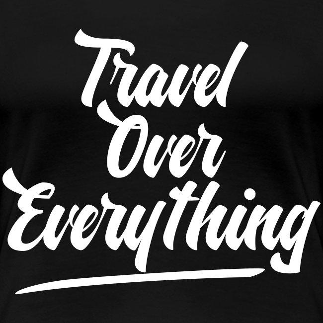 Travel priorites