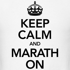 Keep Calm And Marathon T-Shirts - Men's T-Shirt