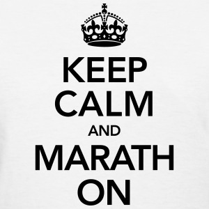 Keep Calm And Marathon Women's T-Shirts - Women's T-Shirt