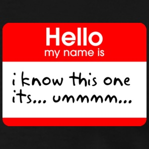 Hello my name is... T-Shirts - Men's Premium T-Shirt