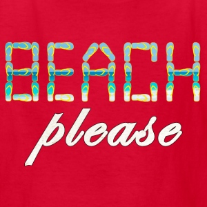 BEACH PLEASE - Kids' T-Shirt