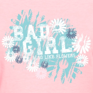 Bad Girls Women's T-Shirts - Women's T-Shirt