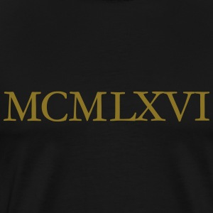 MCMLXVI 1966 Roman Birthday Year T-Shirts - Men's Premium T-Shirt