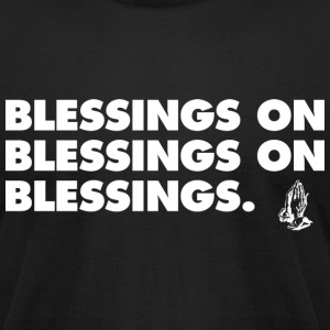 Blessings Drake 6ix T-Shirts - Men's T-Shirt by American Apparel