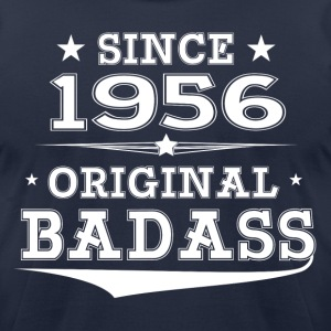 ORIGINAL BADASS SINCE 1956 T-Shirts - Men's T-Shirt by American Apparel