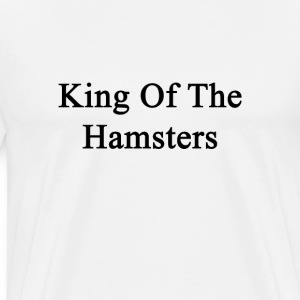 king_of_the_hamsters T-Shirts - Men's Premium T-Shirt