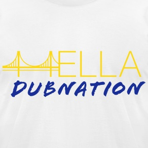 Hella DubNation T-Shirts - Men's T-Shirt by American Apparel