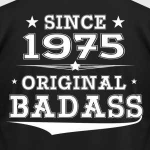 ORIGINAL BADASS SINCE 1975 T-Shirts - Men's T-Shirt by American Apparel