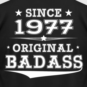 ORIGINAL BADASS SINCE 1977 T-Shirts - Men's T-Shirt by American Apparel