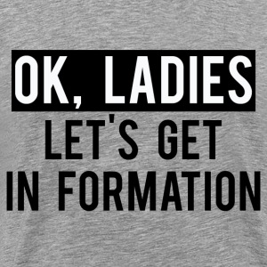 ok ladies  - Men's Premium T-Shirt