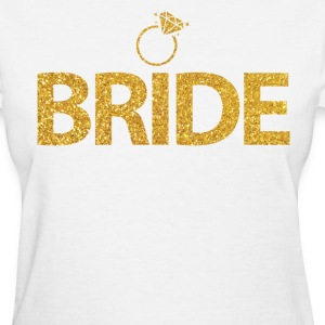 Bride Shirts With Ring Gold Sequins - Women's T-Shirt