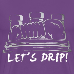 LET'S DRIP - Men's Premium T-Shirt