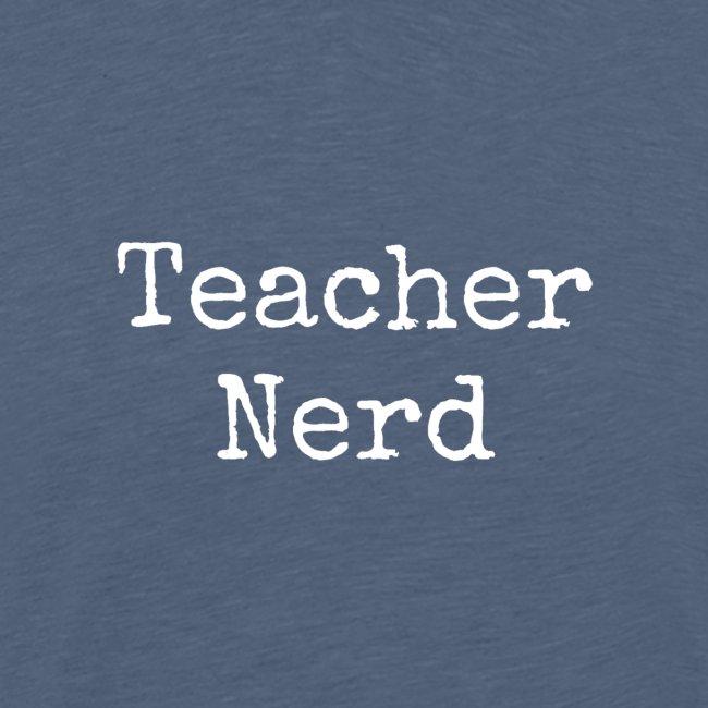 Men's Teacher Nerd T-Shirt