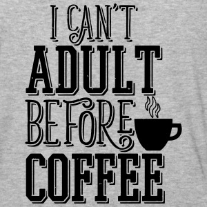 Can't Adult Before Coffee T-Shirts - Baseball T-Shirt