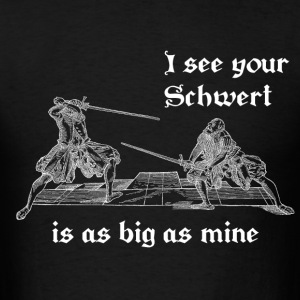 Schwert is as big as mine men's white print - Men's T-Shirt