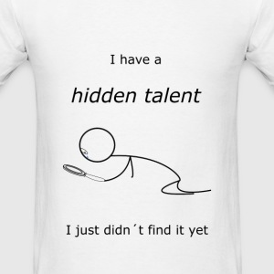 Hidden Talent - Men's T-Shirt