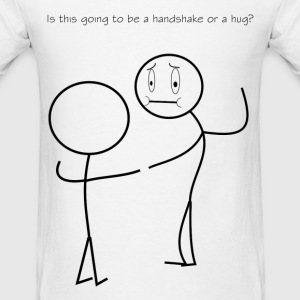 Handshake or Hug - Men's T-Shirt