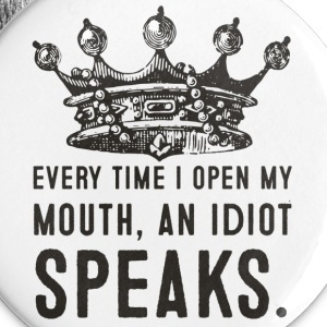 An Idiot Speaks - Buttons - Large Buttons