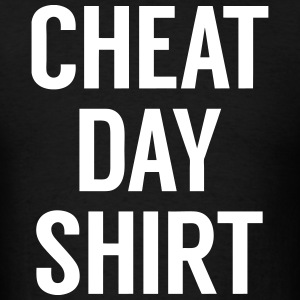 Cheat Day Shirt T-Shirts - Men's T-Shirt