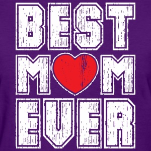 BEST MOM EVER Women's T-Shirts - Women's T-Shirt
