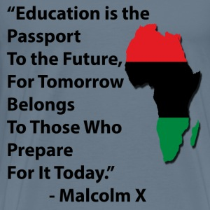 LocStar Revolution Malcolm X Education - Men's Premium T-Shirt