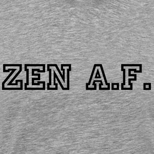 Mens Zen AF tee - Men's Premium T-Shirt