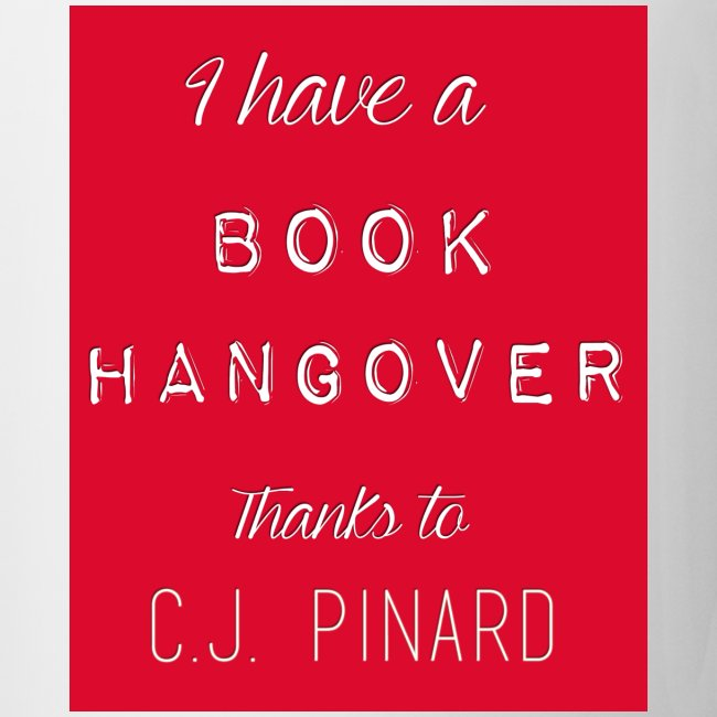 White Ceramic Mug I HAVE A BOOK HANGOVER Red