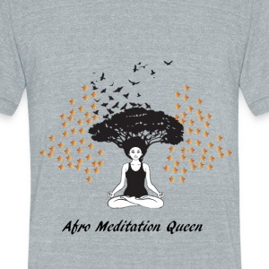 Afro Meditation Queen T-Shirts - Unisex Tri-Blend T-Shirt by American Apparel