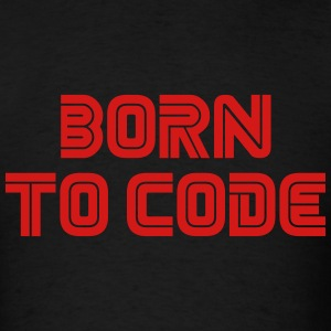 Born To Code - Men's T-Shirt