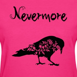 Never More T shirt - Women's T-Shirt