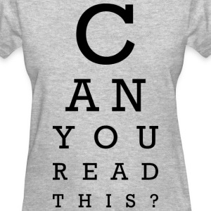 Can you read this Women's T-Shirts - Women's T-Shirt