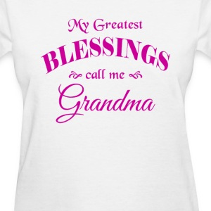 W-100 My Greatest Blessings call me Grandma (Pink) - Women's T-Shirt