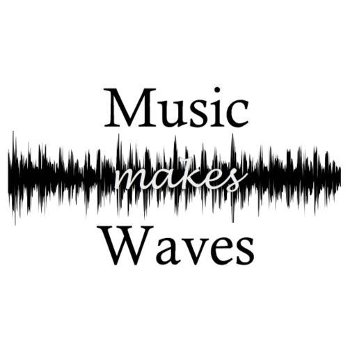 Music Makes Waves