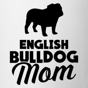 English Bulldog Mom Mugs & Drinkware - Coffee/Tea Mug