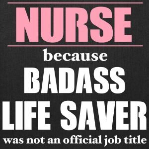 Nurse Badass LifeSaver Bags & backpacks - Tote Bag