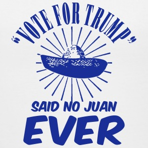 Vote Trump Said No Juan Women's T-Shirts - Women's V-Neck T-Shirt