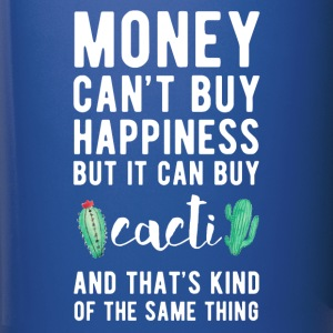 Cacti Money can't Buy Unique Gift Idea T-shirt Mugs & Drinkware - Full Color Mug