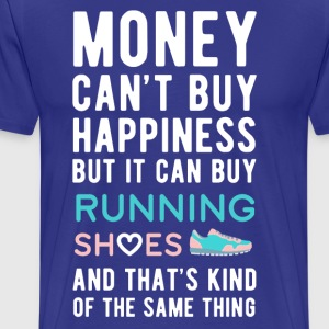 Running Shoes Money can't Buy Unique Gift T-shirt T-Shirts - Men's Premium T-Shirt