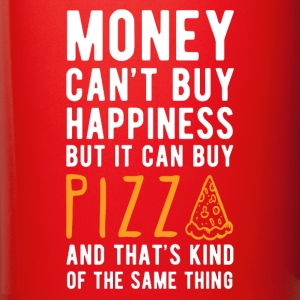 Pizza Money can't Buy Unique Gift Idea T-shirt Mugs & Drinkware - Full Color Mug