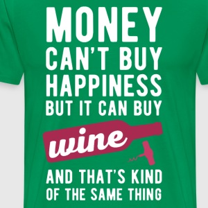 Wine Money can't Buy Unique Gift Idea T-shirt T-Shirts - Men's Premium T-Shirt