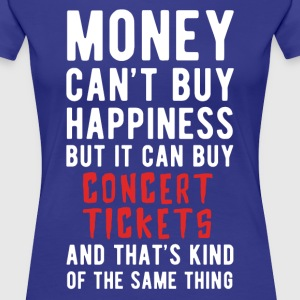Concert Tickets Money can't Buy Gift Idea T-shirt Women's T-Shirts - Women's Premium T-Shirt
