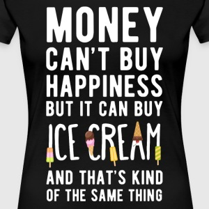Ice Cream Money can't Buy Unique Gift Idea T-shirt Women's T-Shirts - Women's Premium T-Shirt