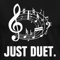 Just Duet Musical Sing A Song T-Shirts