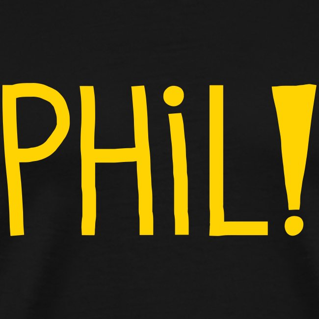 Phil! T-Shirt (Men's)