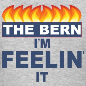 Bernie Sanders Bernie 2016 feel the Bern feelin it - Women's T-Shirt
