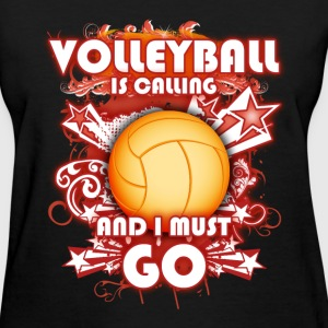 Volleyball - The Calling - Women's T-Shirt