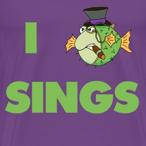 The Fugu Network I Fish Sings Design Premium T-S - Men's Premium T-Shirt